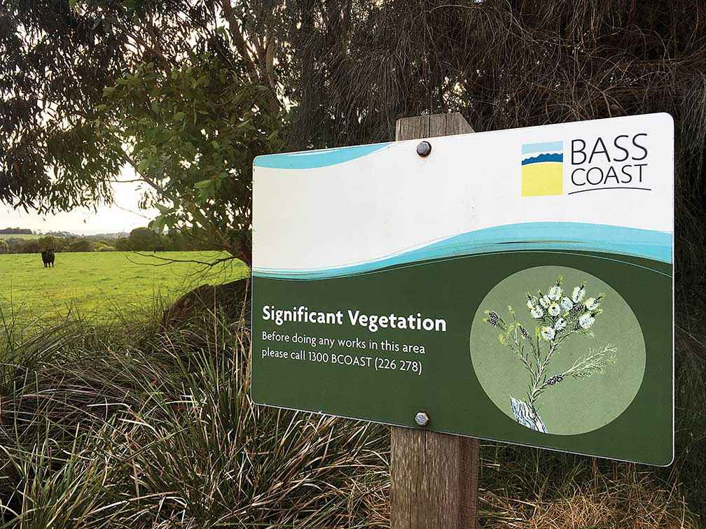 Significant vegetation signs are dotted around the Bass Coast Shire's road network.